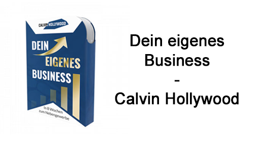 dein-eigens-business-calvin-hollywood