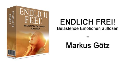 endlich-frei-belastende-emotionen-aufloesen-markus-goetz