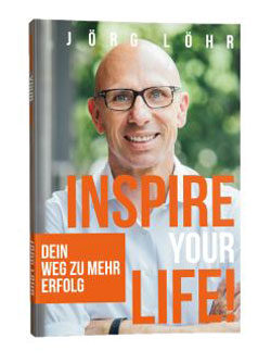 inspire-your-life-joerg-loehr