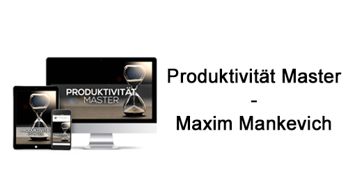 produktivitaet-master-maxim-mankevich