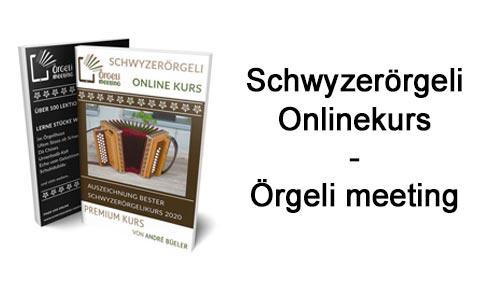 schwyzeroergeli-onlinekurs-oergeli-meeting